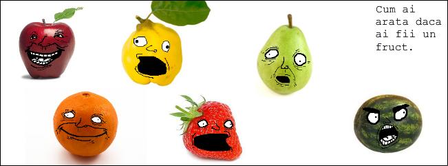 Cum ai arata daca ai fii un fruct